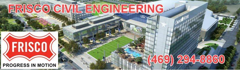 Frisco Civil Engineering